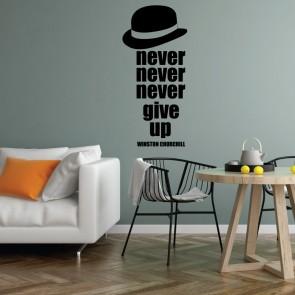 Αυτοκόλλητο Τοίχου Never Give Up - Decotek 09541
